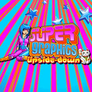 Super graphics upside down