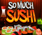 So Much Sushi Online Slots